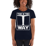 THIS IS THE WAY Women's short sleeve t-shirt