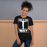 THIS IS THE WAY Short-Sleeve Unisex T-Shirt