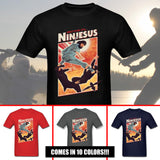 Ninjesus T Shirts 100% Cotton / 10 Colors