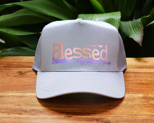 Blessed Because of Jesus Women's Trucker Hat