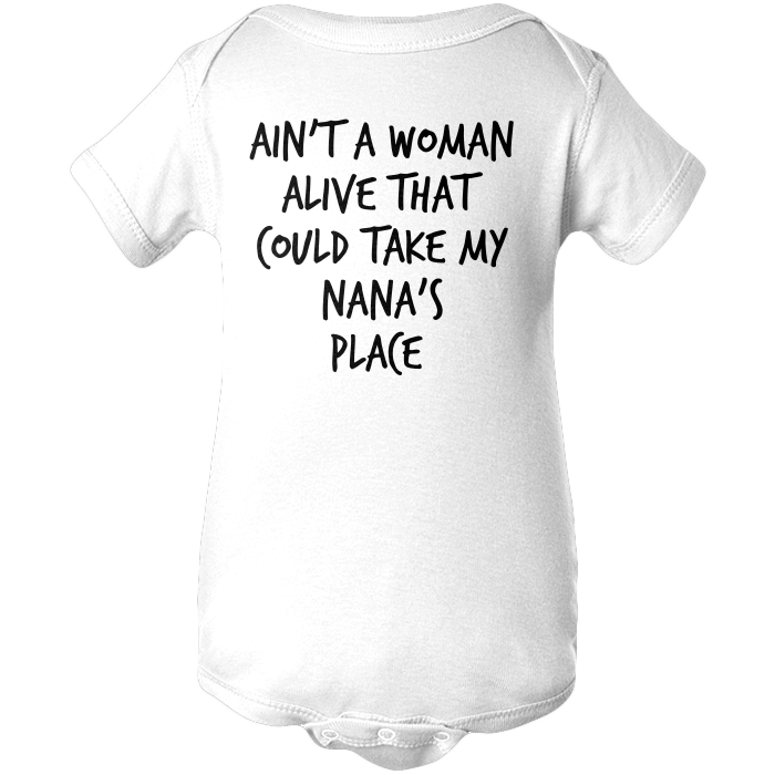 Ain't A Woman Alive (Nana Edition) Apparels BABY/INFANT ONESIE White NB
