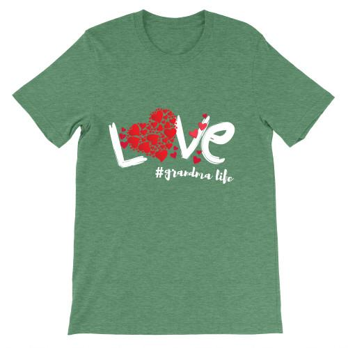 Love Grandma Life Budget Apparel Standard Fit Kelly S