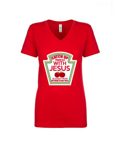 Catch Up With Jesus Apparel Ladies V neck Tee Red S
