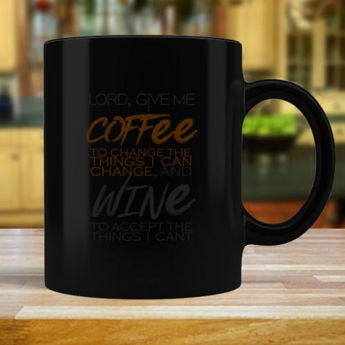 Lord Give Me Mugs Mug Black 11oz