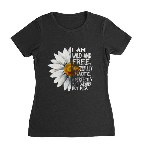I am wild and free Apparel Womens Fit Tee S