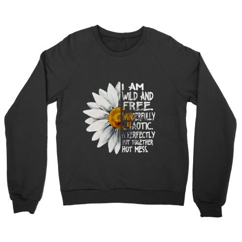 I am wild and free Apparel Crew Neck Sweatshirt S