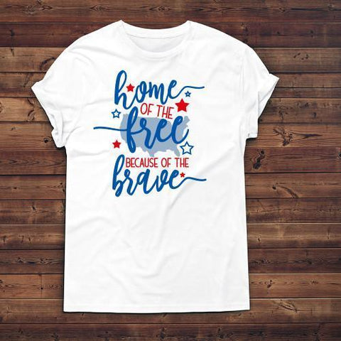Home Of The Free Because Of The Brave Apparels Adult T-Shirt White S