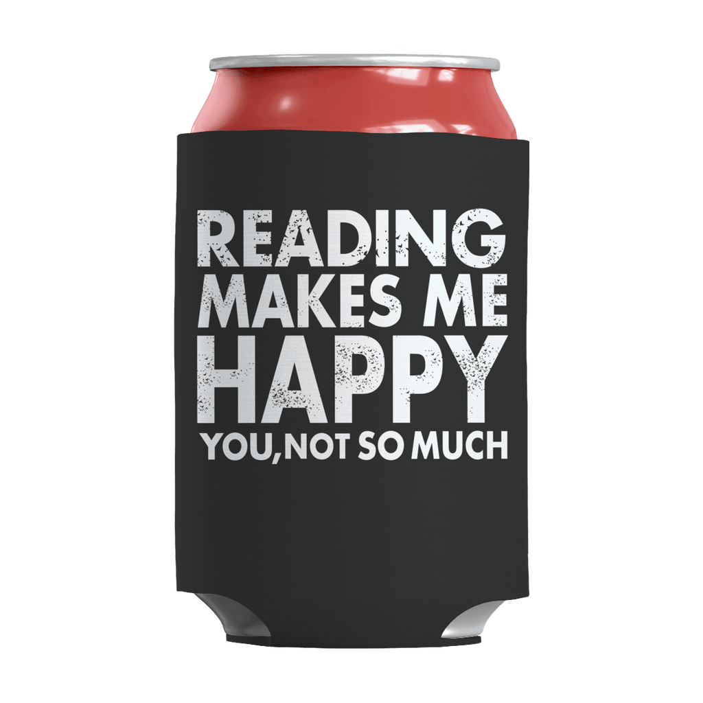 Limited Edition - Reading Makes Me Happy You, Not So Much Can Wraps Can Wraps Black