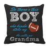 Limited Edition - So, There's this Boy who kinda stole my heart. He calls me Grandma (football) Pillow Cases Pillow Cases Black
