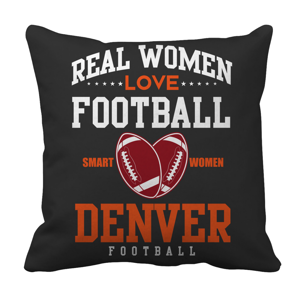 Limited Edition -Real Women Love Football Denver Football Pillow Cases Pillow Cases Black