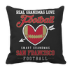 Limited Edition - Real Grandmas Love Football- San Francisco Pillow Cases Pillow Cases Black