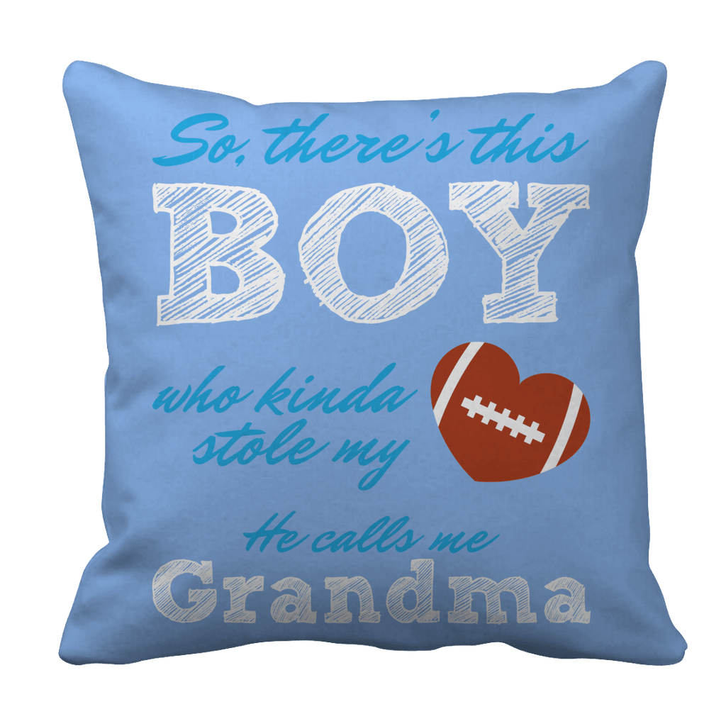 Limited Edition - So, There's this Boy who kinda stole my heart. He calls me Grandma (football) Pillow Cases Pillow Cases Light Blue