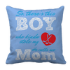 Limited Edition - So, There's this Boy who kinda stole my heart. He calls me Mom (hockey) Pillow Cases Pillow Cases Light Blue