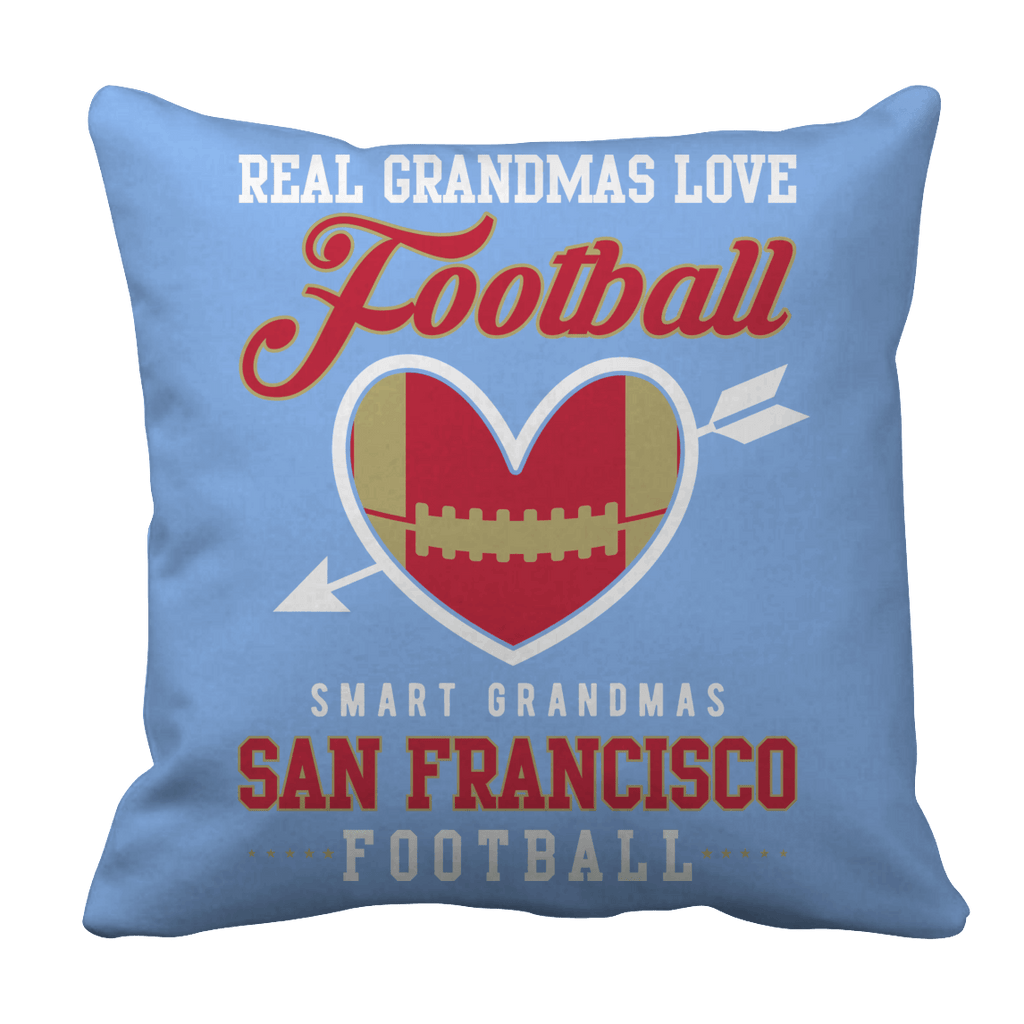Limited Edition - Real Grandmas Love Football- San Francisco Pillow Cases Pillow Cases Light Blue