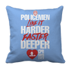 Limited Edition - POLICEMEN Like It Harder Faster Deeper CPR Saves Lives Pillow Cases Pillow Cases Light Blue