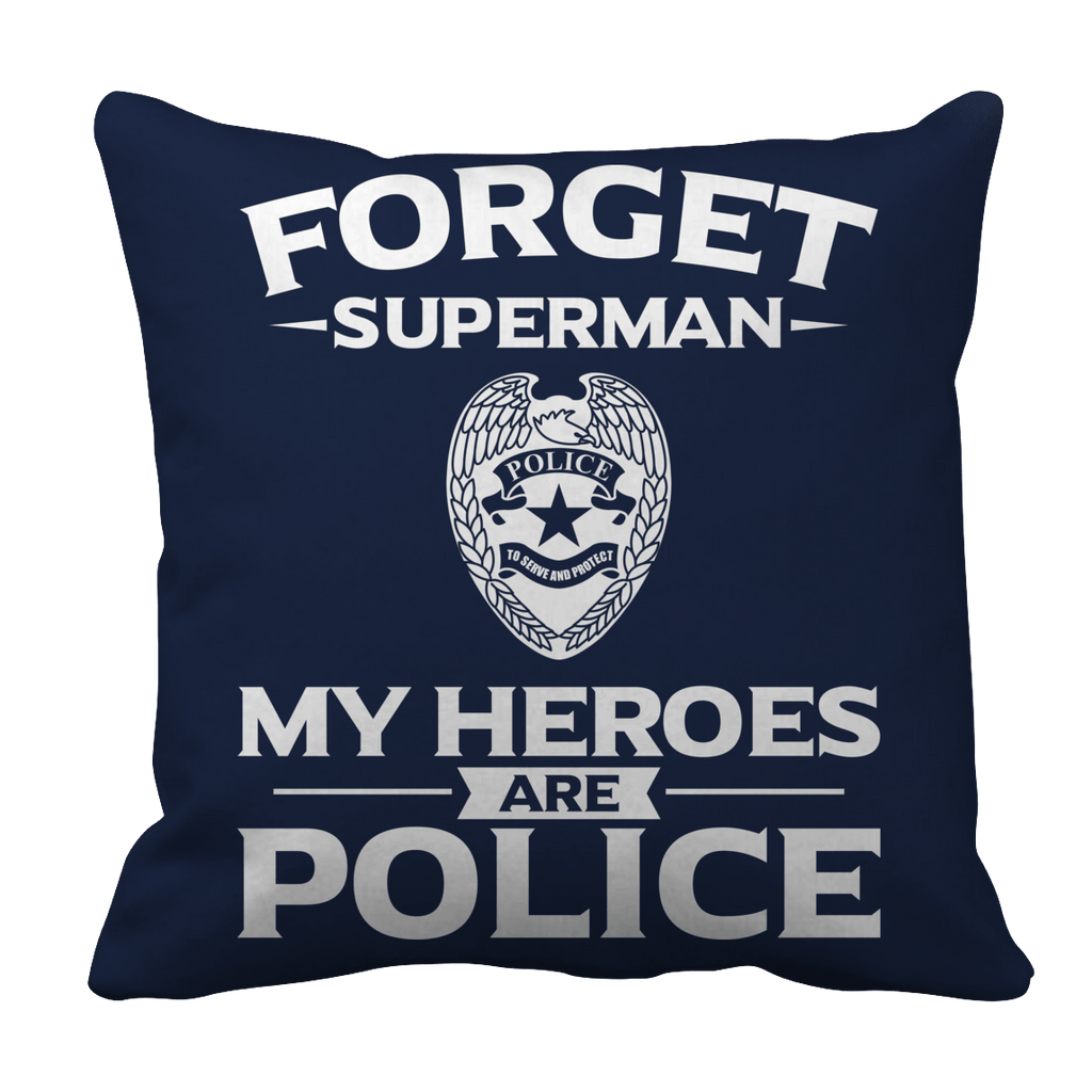 Limited Edition - Forget Superman My Heroes Are Police Pillow Cases Pillow Cases Navy