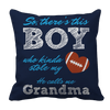 Limited Edition - So, There's this Boy who kinda stole my heart. He calls me Grandma (football) Pillow Cases Pillow Cases Navy