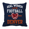 Limited Edition -Real Women Love Football Denver Football Pillow Cases Pillow Cases Navy