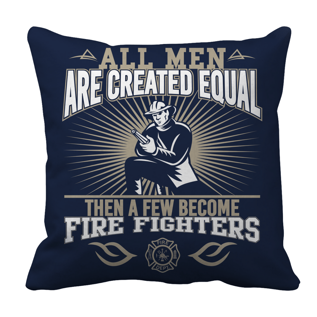 Limited Edition -All Men Are Created Equal-FIREFIGHTERS Pillow Cases Pillow Cases Navy