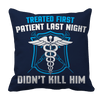 Limited Edition - Treated My First Patient Pillow Cases Pillow Cases Navy