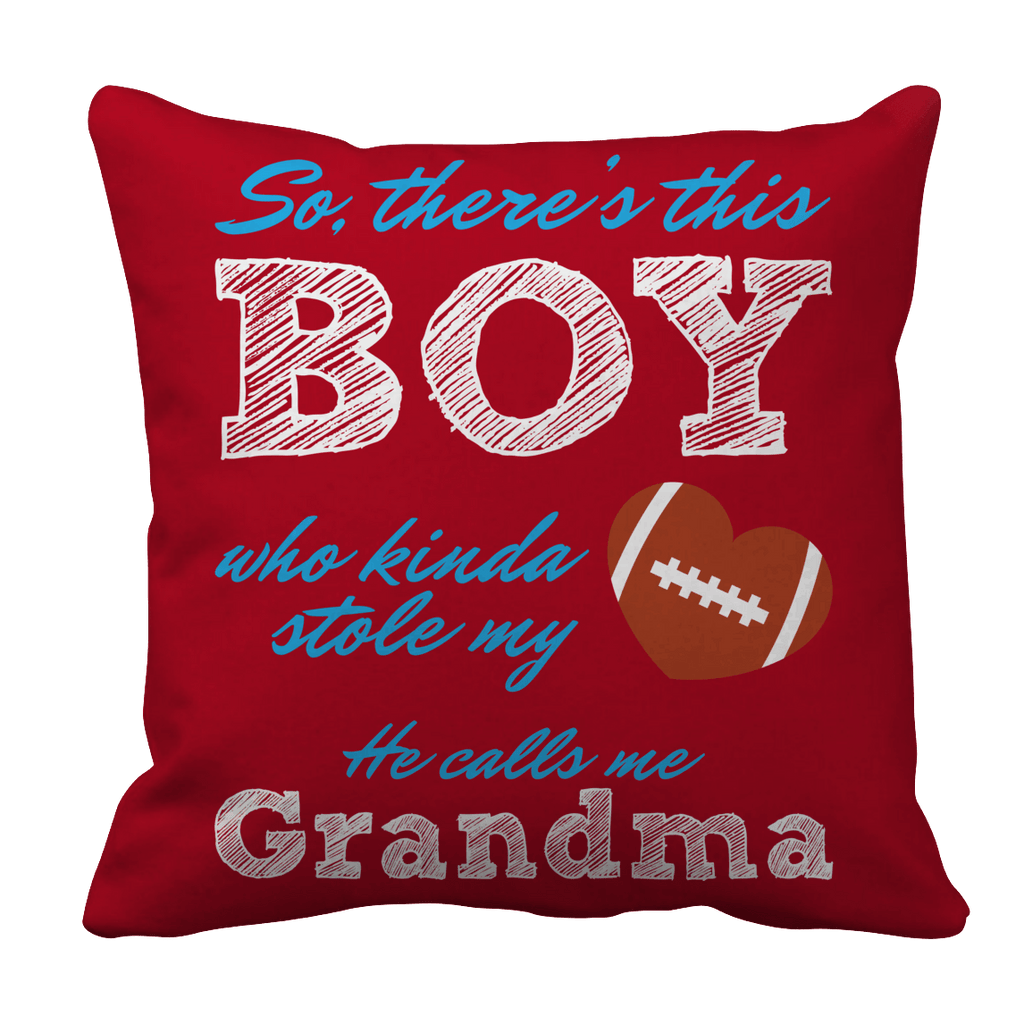 Limited Edition - So, There's this Boy who kinda stole my heart. He calls me Grandma (football) Pillow Cases Pillow Cases Red