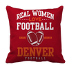 Limited Edition -Real Women Love Football Denver Football Pillow Cases Pillow Cases Red