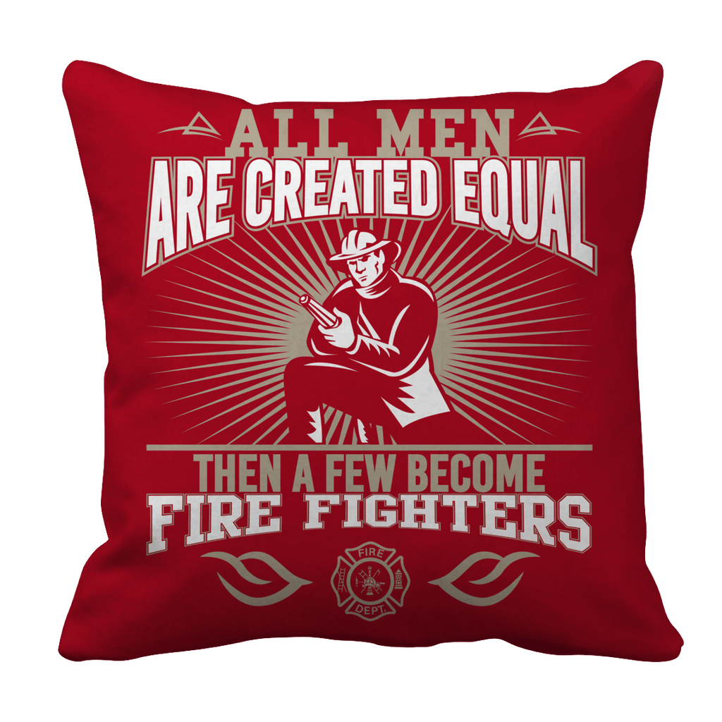Limited Edition -All Men Are Created Equal-FIREFIGHTERS Pillow Cases Pillow Cases Red