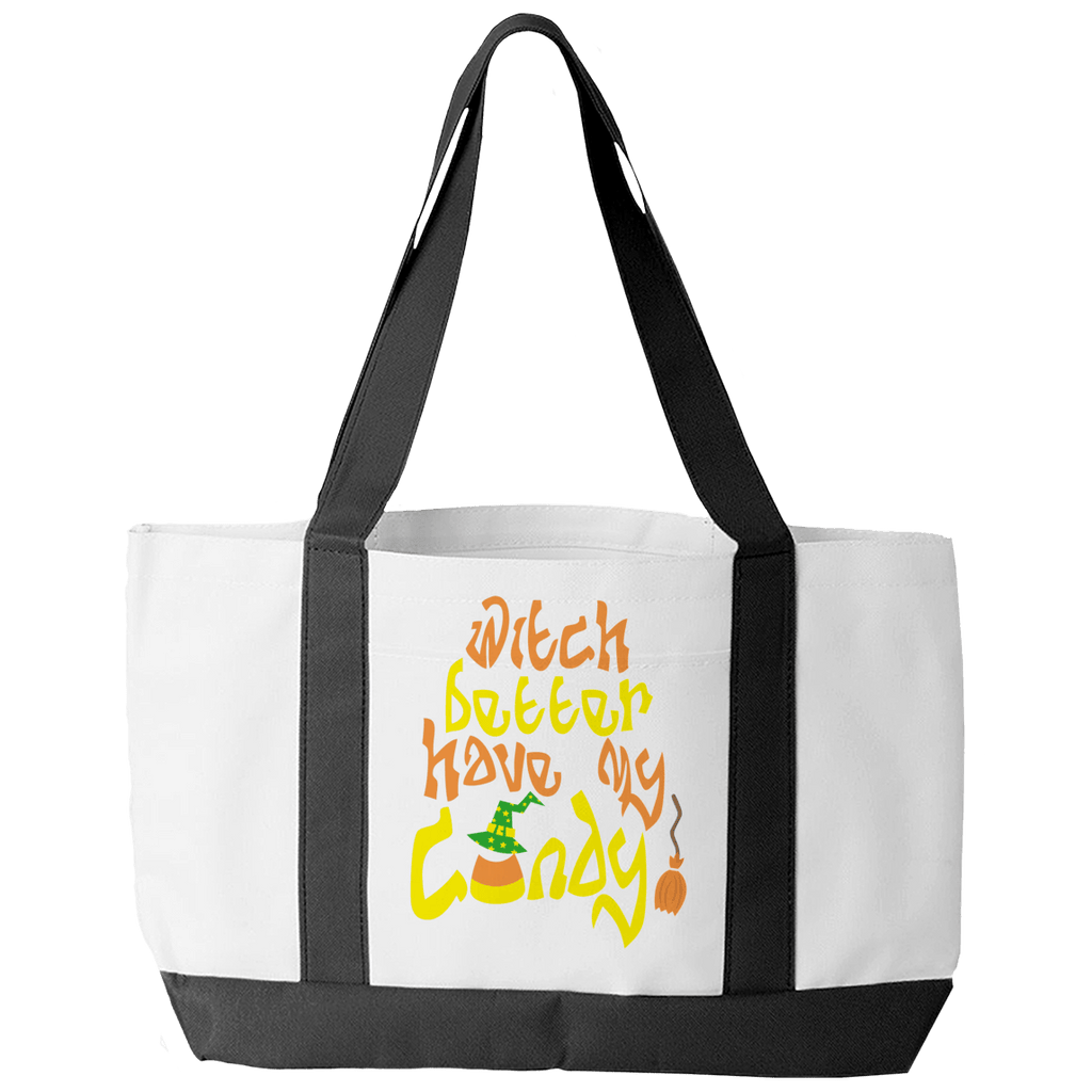 Limited Edition - Witch Better Have My Candy! Tote Bags Tote Bags White O/S