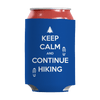 Keep Calm And Continue Hiking Can Wraps Can Wraps Royal