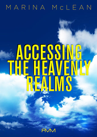 Accessing the Heavenly Realms