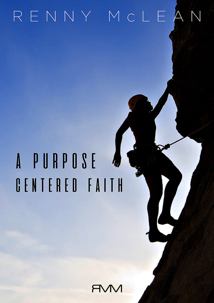 A Purpose Centered Faith
