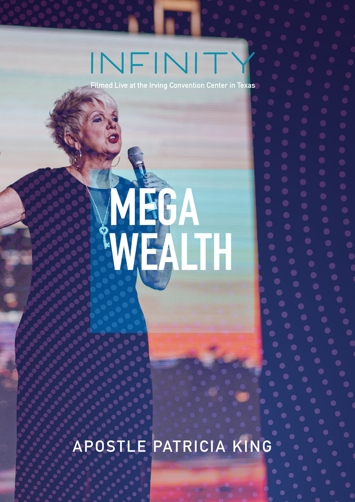 INFINITY - Patricia King - Mega Wealth
