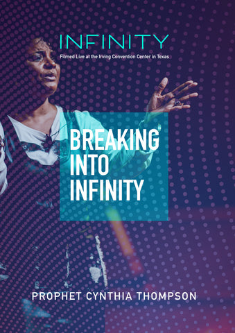 INFINITY - Cynthia Thompson - Breaking into Infinity