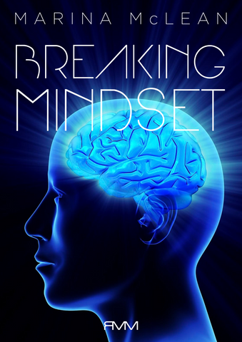 Breaking Mindset