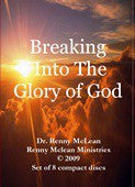 Breaking Into the Glory of God