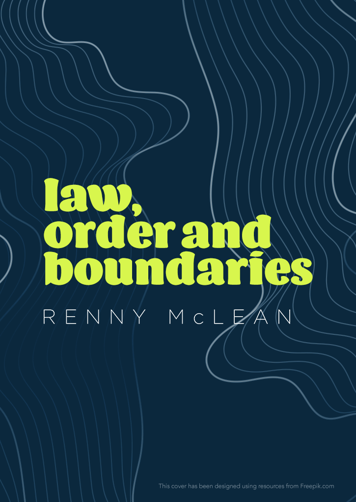 Law, Order and Boundaries