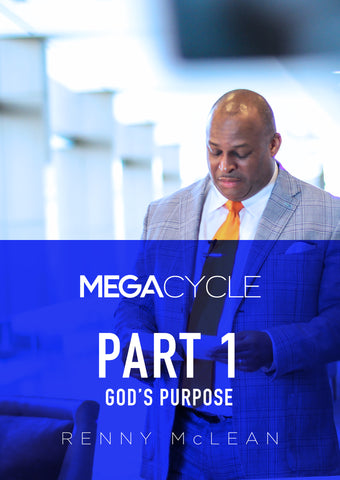 Mega Cycle - Part 1: God's Purpose