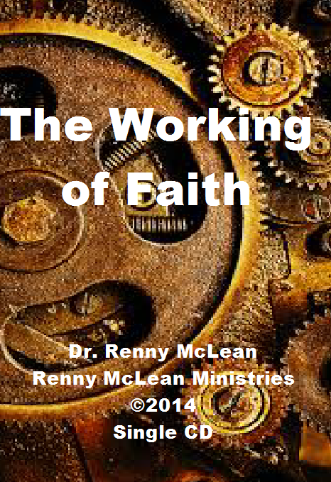 The Working of Faith