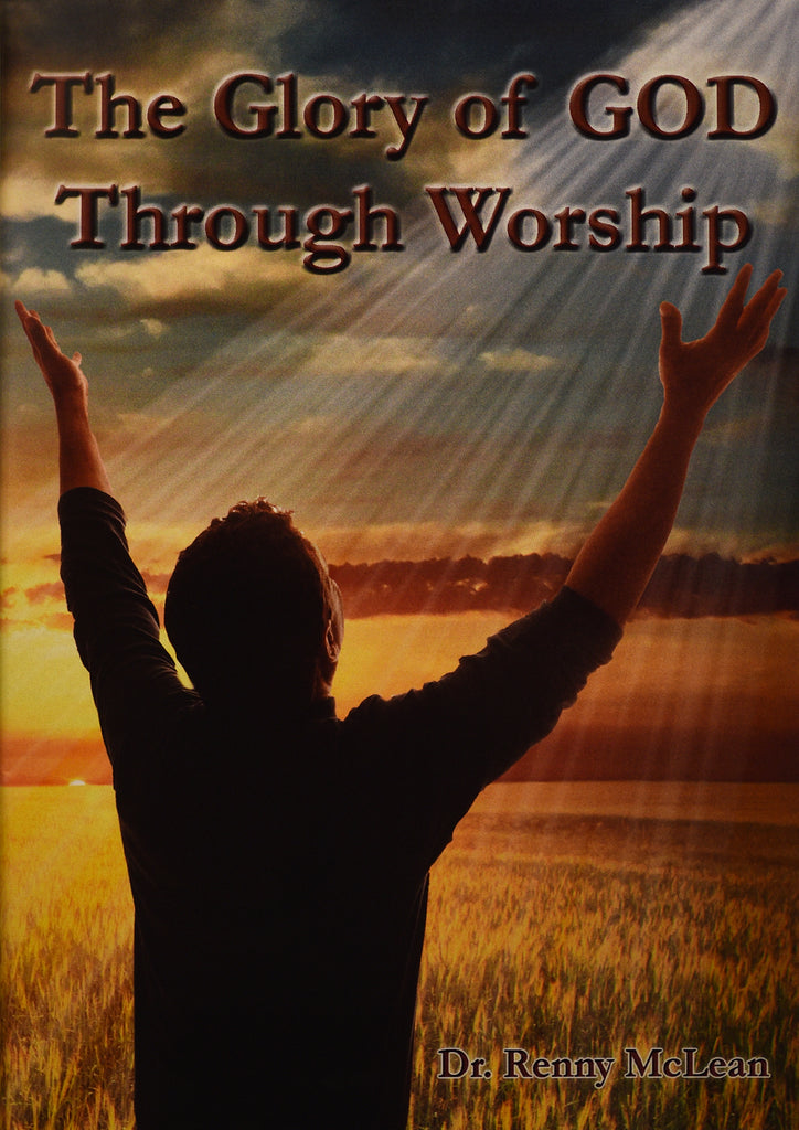 The Glory of God Through Worship