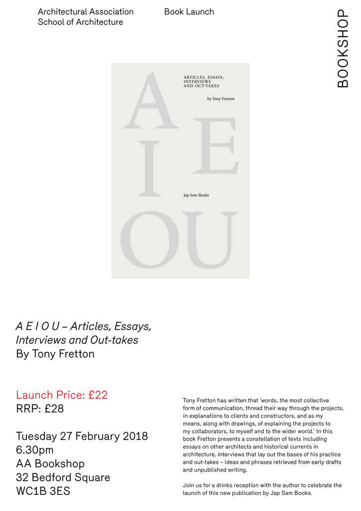 27.02.2018 Book Launch A E I OU by Tony Fretton