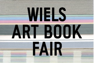 8-10.09.2017 Wiels Art Book Fair