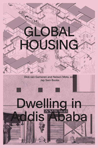 Global Housing: Dwelling in Addis Ababa