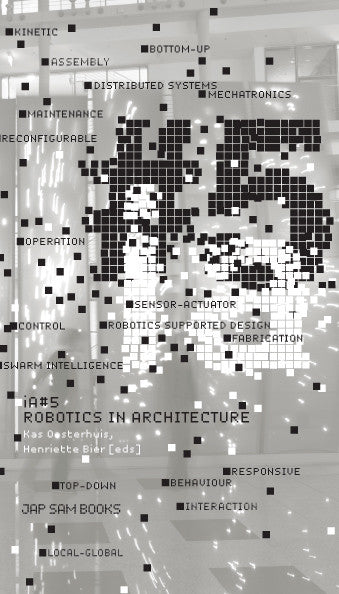 iA#5 - Robotics in Architecture