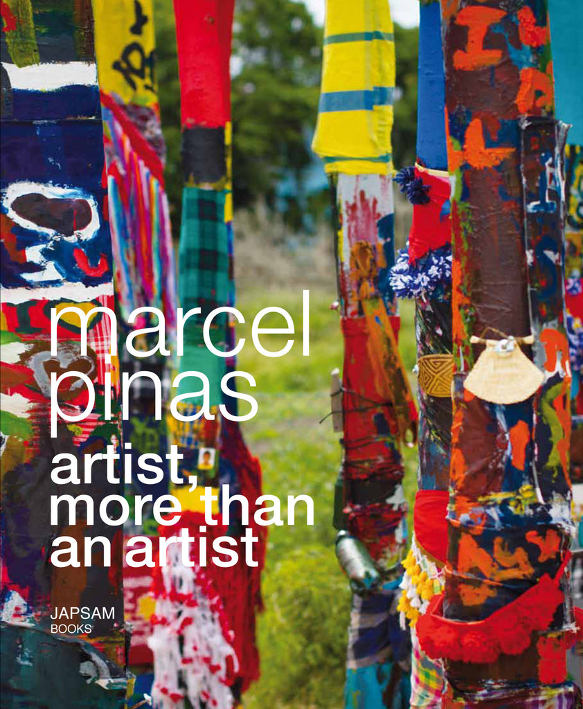 Marcel Pinas. Artist, more than an artist