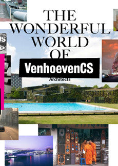 The Wonderful World of VenhoevenCS Architects