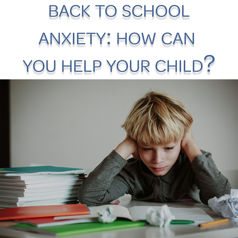 Help for back to school anxiety in kids