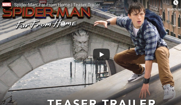 Spider-Man: Far From Home Teaser Trailer is HERE!