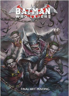 BATMAN WHO LAUGHS #1 COVER A EXCLUSIVE COVER BY LUCIO PARRILLO 12/26/18