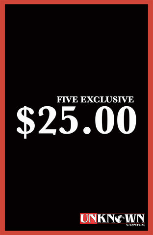 5 EXCLUSIVES FOR $25.00 (08/07/2019)