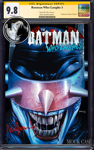 BATMAN WHO LAUGHS #5 (OF 6) UNKNOWN COMIC BOOKS SUAYAN EXCLUSIVE CGC 9.8 SS YELLOW LABEL 7/30/2019
